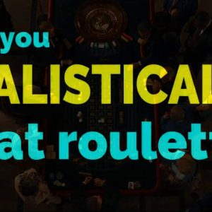 100% Realistic Way to Beat roulette?!?
