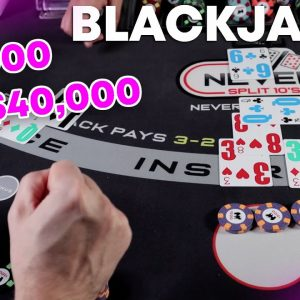 FROM $2,000 to $40,000 - High Roller Coaster Blackjack - #137