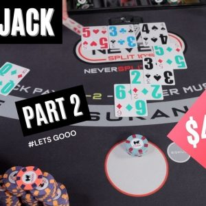 PART 2 - $40,000 BLACKJACK - LETS GOOO - #136
