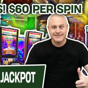 🎰 $60 Per Spin = SLOT MACHINE JACKPOT ➕ High-Limit Ocean Magic & Willy Wonka