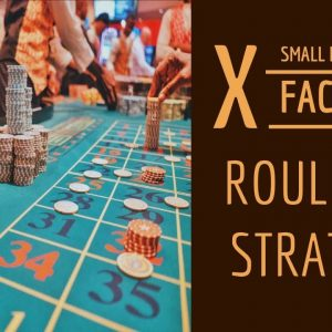 X - Factor Roulette Strategy | Win 100% with Small Bankroll | Earn daily money strategy