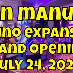 San Manuel Casino Expansion Grand Opening - July 24, 2021