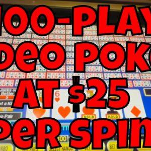 We Play 100-play Video Poker at $25 Per Spin at a Reno Casino!