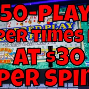 50-play Super Times Pay Video Poker at $30 Per Spin